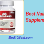 Best Nail Supplements 2019 (Top 10) – Buyer's Guide