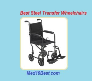 Best Steel Transfer Wheelchairs