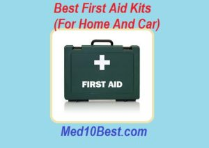 best first aid kits for home and car