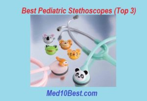 best pediatric stethoscopes