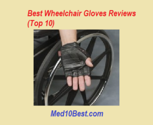 best wheelchairs gloves