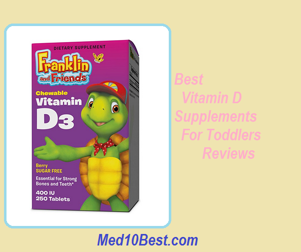 532bfa30354 10 Best Vitamin D Supplements For Toddlers 2019 Reviews