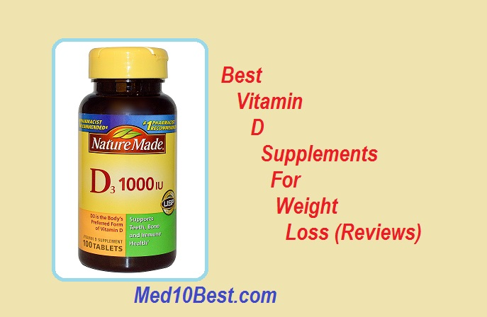 Best Vitamin D Supplements For Weight Loss 2019 Reviews Top 10