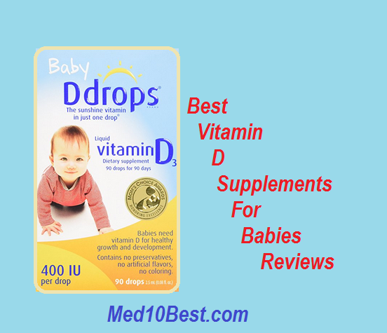 d48bc3772ae Best Vitamin D Supplements For Babies 2019 Reviews - Buyer s Guide
