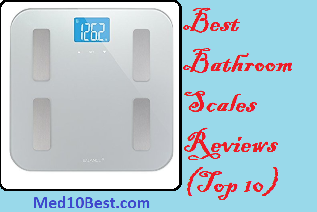 Best Bathroom Scales 2018 Reviews Buyer 39 S Guide Top 10