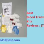 Best Blood Transfusion Kits 2020 Reviews & Buyer's Guide (Top 10)