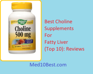 Best Choline Supplements For Fatty Liver