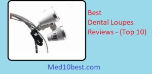 Best Dental Loupes