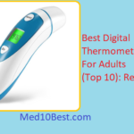 Best Digital Thermometers For Adults 2019 Reviews & Buyer's Guide (Top 10)