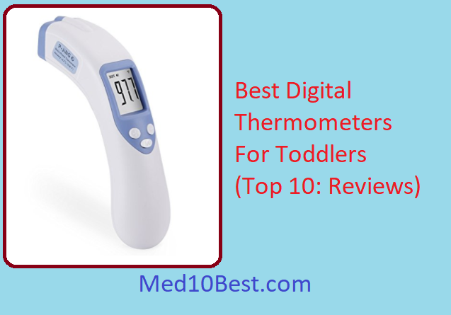Best Digital Thermometers For Toddlers