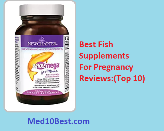 best fish supplements for pregnancy 2018 reviews buyer