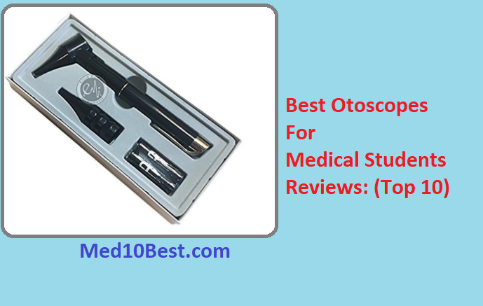 Best Otoscopes For Medical Students