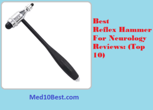 Best Reflex Hammer For Neurology