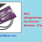 Best Sphygmomanometer For Doctors 2019 – Reviews & Buyer's Guide
