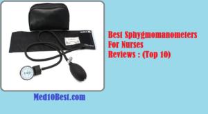 Best Sphygmomanometers For Nurses