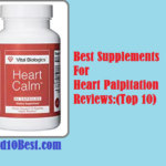 Best Supplements For Heart Palpitation 2019 – Reviews & Buyer's Guide