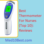 Best Thermometer For Nurses 2019 Reviews & Buyer's Guide (Top 10)
