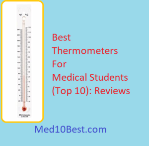 Best Thermometers For Medical Students