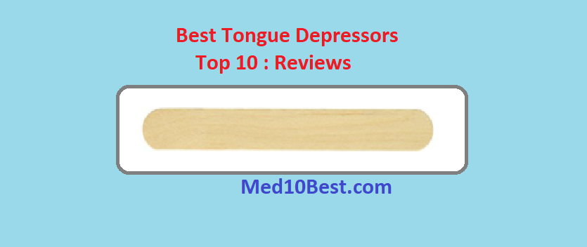 Best Tongue Depressors