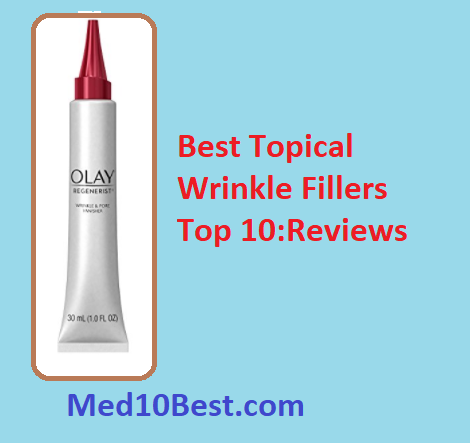 Best Topical Wrinkle Fillers 2019 Reviews - Buyer's Guide