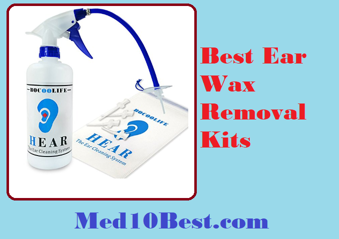Best Ear Wax Removal Kits 2019 Reviews Buyer S Guide