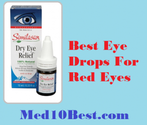 Best Eye Drops For Red Eyes