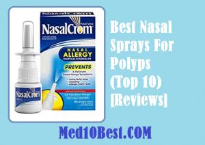Best Nasal Sprays For Polyps