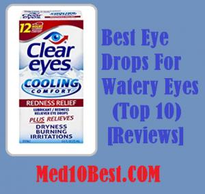 Best Eye Drops For Watery Eyes